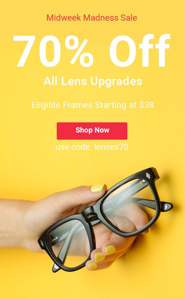 70% Off All Lens Upgrades >