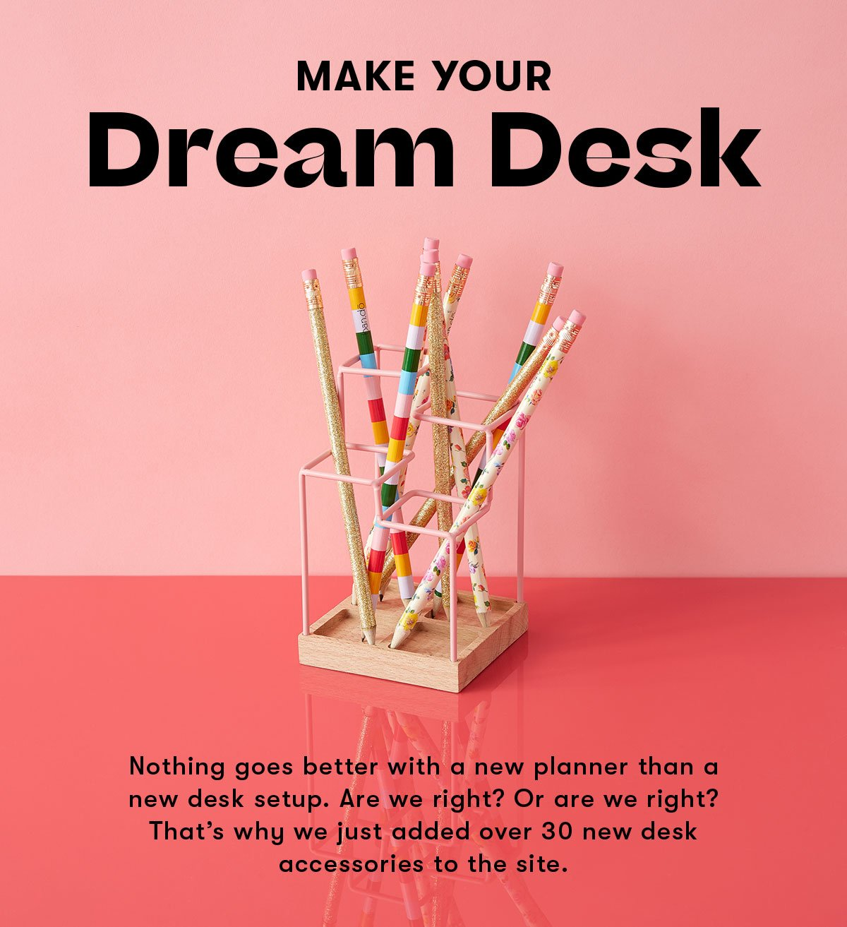 Make your dream desk