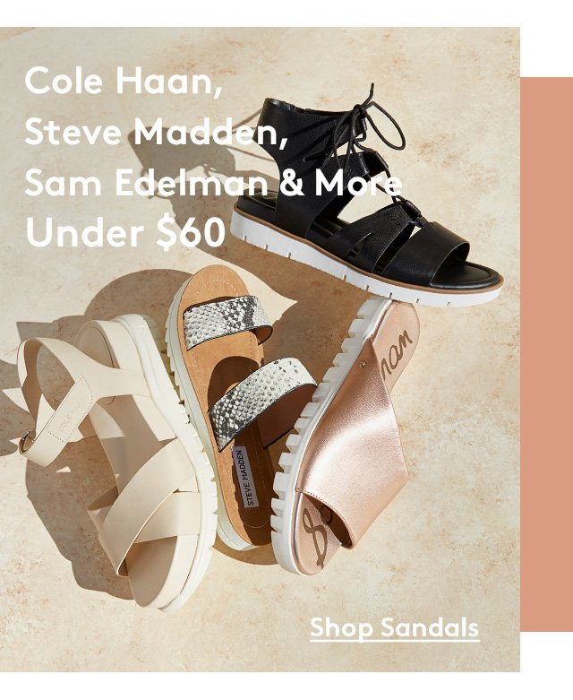 Cole Haan, Steve Madden, Sam Edelman & More | Under $60 | Shop Sandals