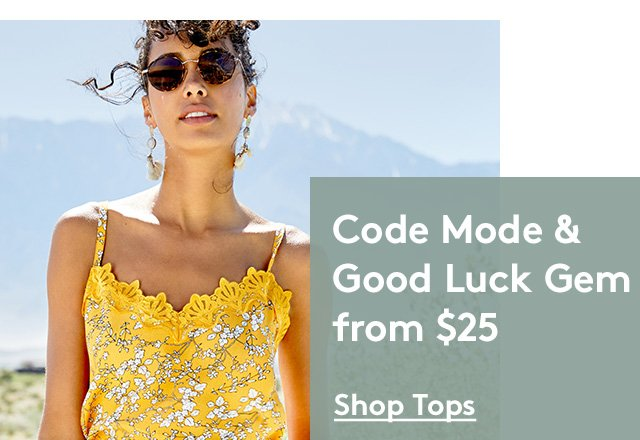 Code Mode & Good Luck Gem from $25 | Shop Tops