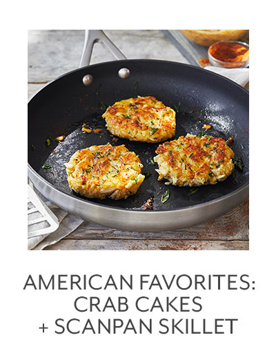 Class: American Favorites: Crab Cakes + Scanpan Skillet
