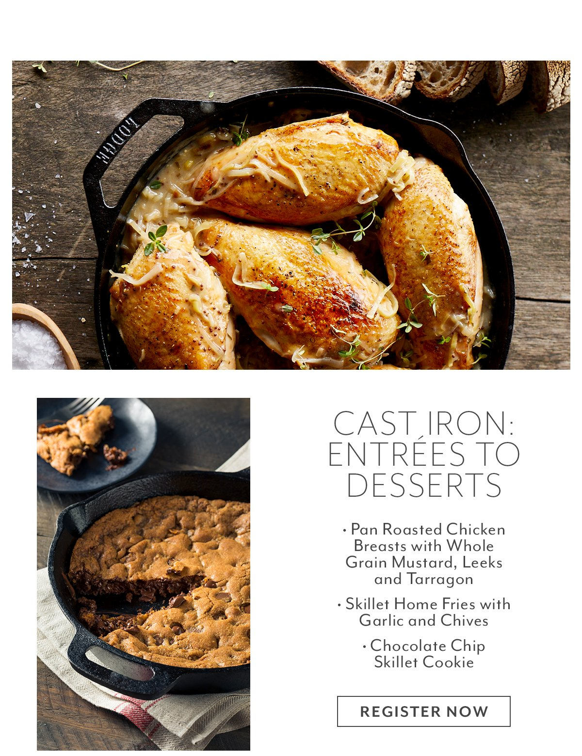 Class: Cast Iron • Entrees to Desserts