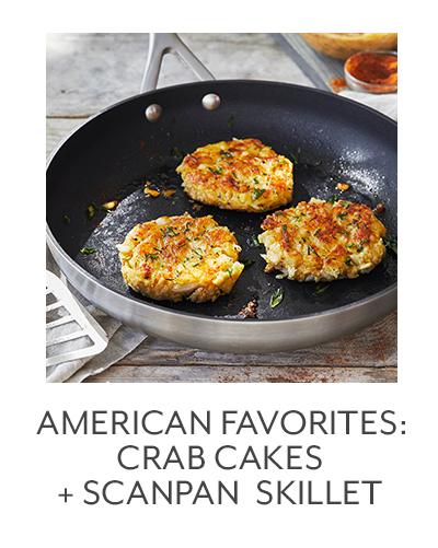 American Favorites: Crab Cakes + Scanpan Skillet