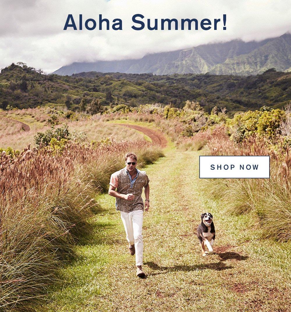 Aloha Summer! Shop Now