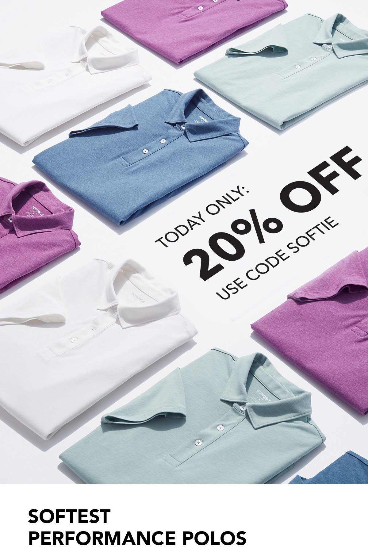 Today Only // Get 20% Off Softest Performance Polos // USE CODE SOFTIE