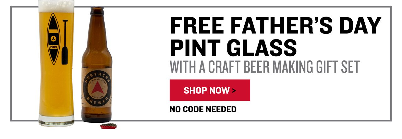 Free Father's Day Pint Glass With a Craft Beer Making Gift Set