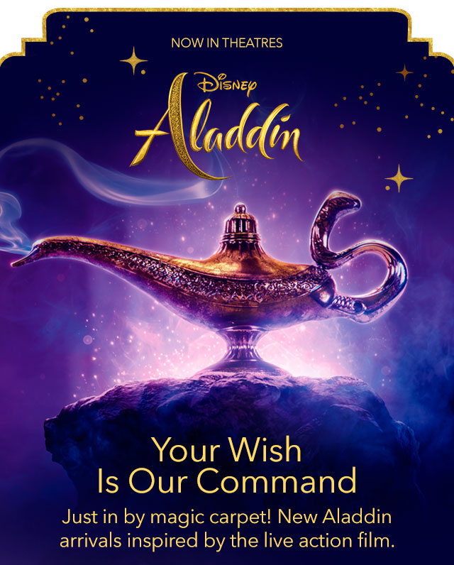New Aladdin arrivals inspired by the live action film. | Shop Now