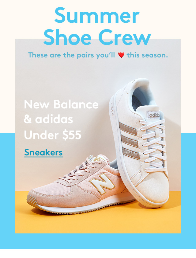 Summer Shoe Crew | These are all the pairs you'll <3 this season. | New Balance & adidas under $55 | Sneakers