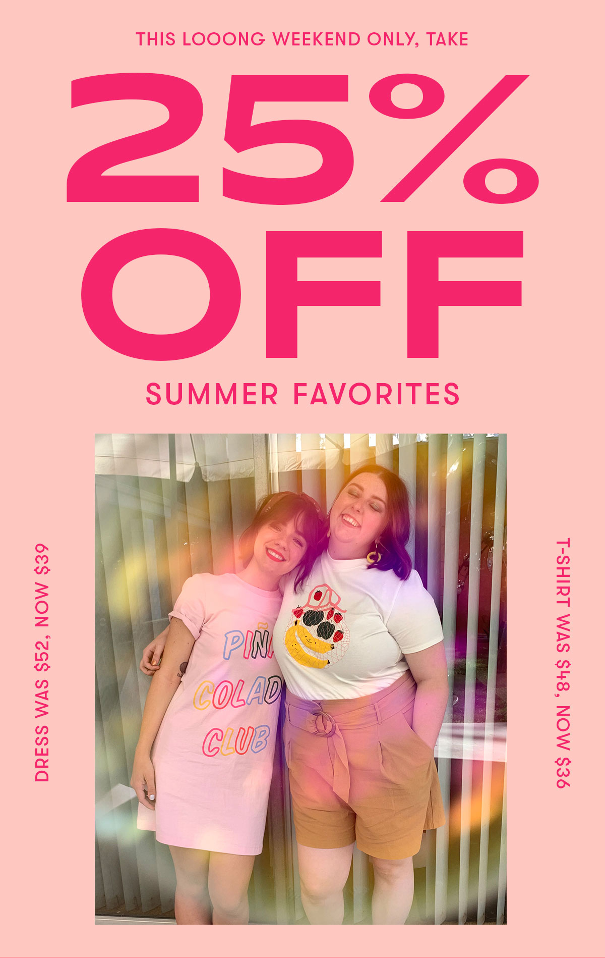 25% off Summer Favorites