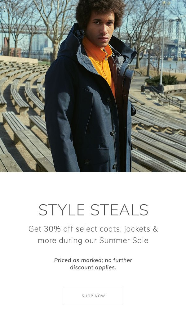 Style steals. Get 30% off select coats, jackets & more during our Summer Sale. Priced as marked; no further discount applies. Shop Now.