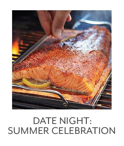 Date Night: Summer Celebration