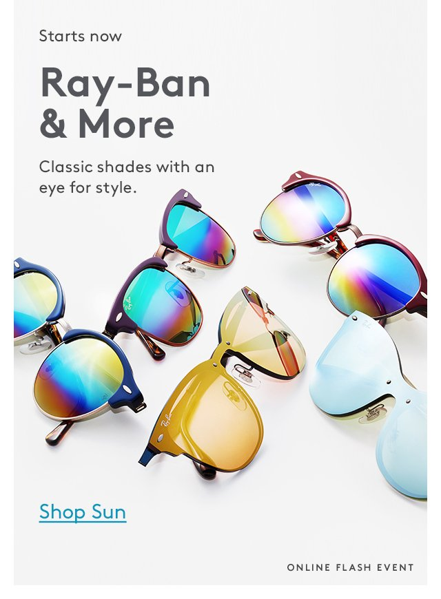 Starts now | Ray-Ban & More | Classic shades with an eye for style. | Shop Sun | Online Flash Event