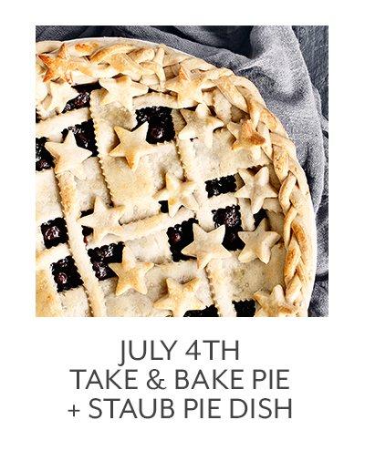 July 4th Take & Bake Pie + Staub Pie Dish