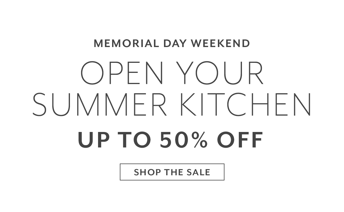Open Your Summer Kitchens