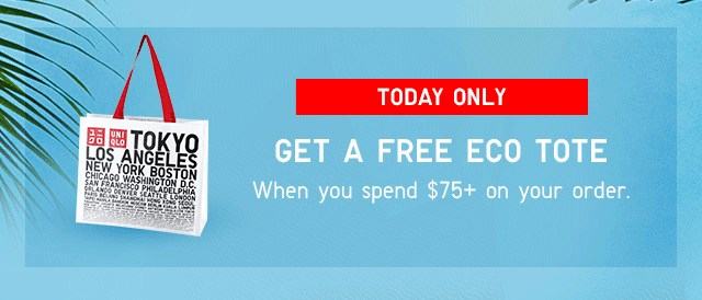 BANNER1 - FREE TOTE ONLINE EXCLUSIVE, 1 DAY ONLY WHEN YOU SPEND $75+ ON YOUR ORDER.