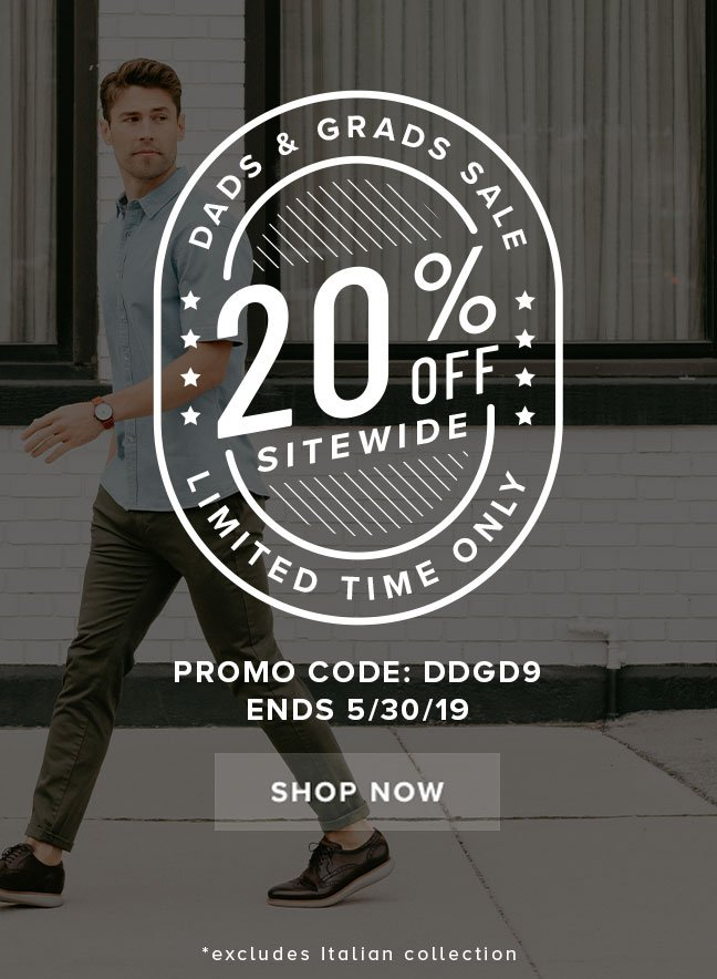 """Dads and Grads sale! Take 20% off SITEWIDE with code """"DDGD9"""" at checkout. Display images to learn more."""