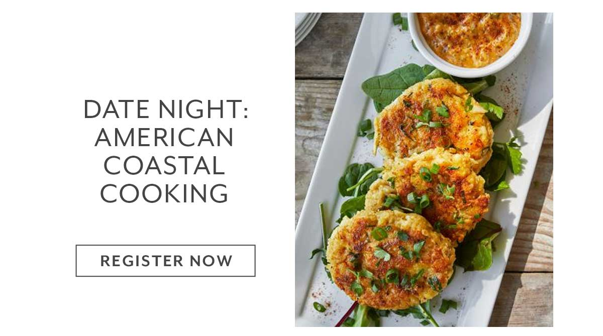Date Night: American Coastal Cooking