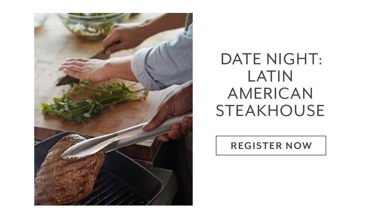 Date Night: Latin American Steakhouse