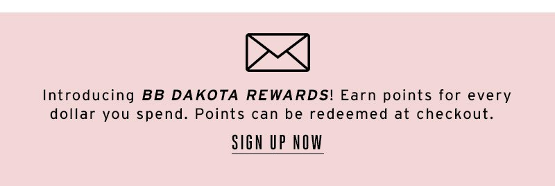 Introducing BB DAKOTA rewards. Sign up now.