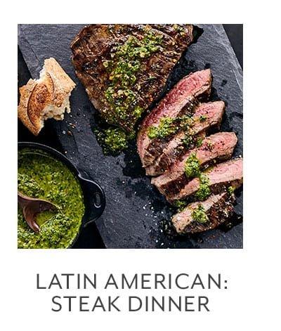 Class - Latin American Kitchen • Steak Dinner