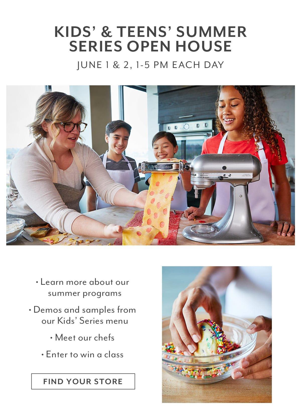 Kids' & Teens Summer Series Open House • In Stores This Weekend