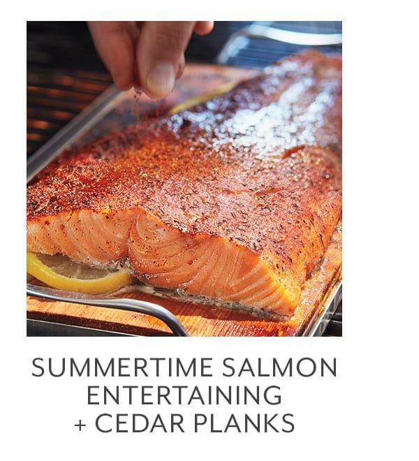 Class - Summertime Salmon Entertaining + Cedar Planks