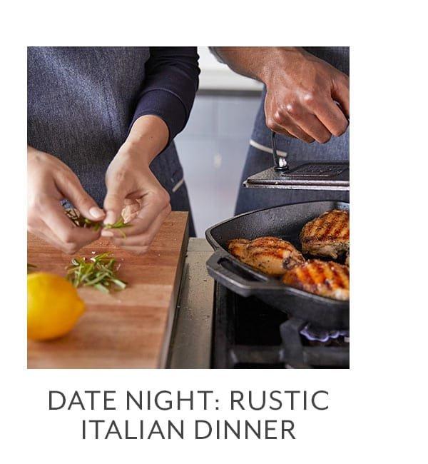 Class - Date Night • Rustic Italian Dinner