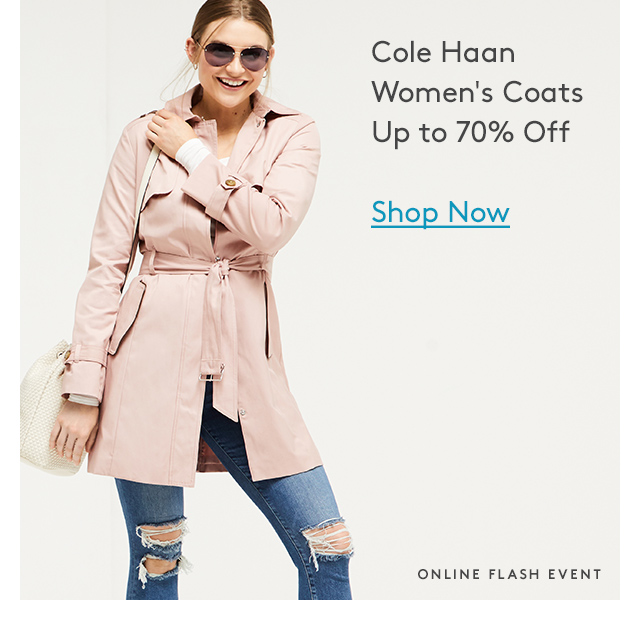 Cole Haan | Women's Coats | Up to 70% Off | Shop Now | Online Flash Event