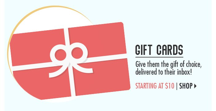Gift Cards – starting at $10