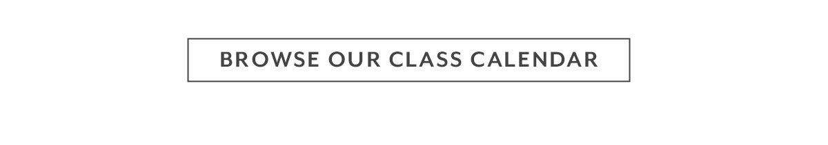Browse Our Classes