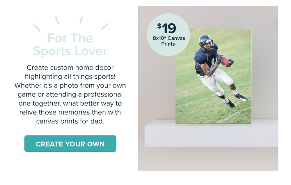 For the Sports Lover: $19 8x10 Canvas Prints - CREATE YOUR OWN