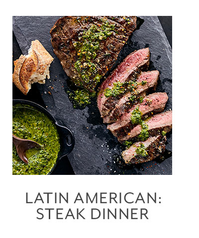 Class: Latin American Kitchen • Steak Dinner