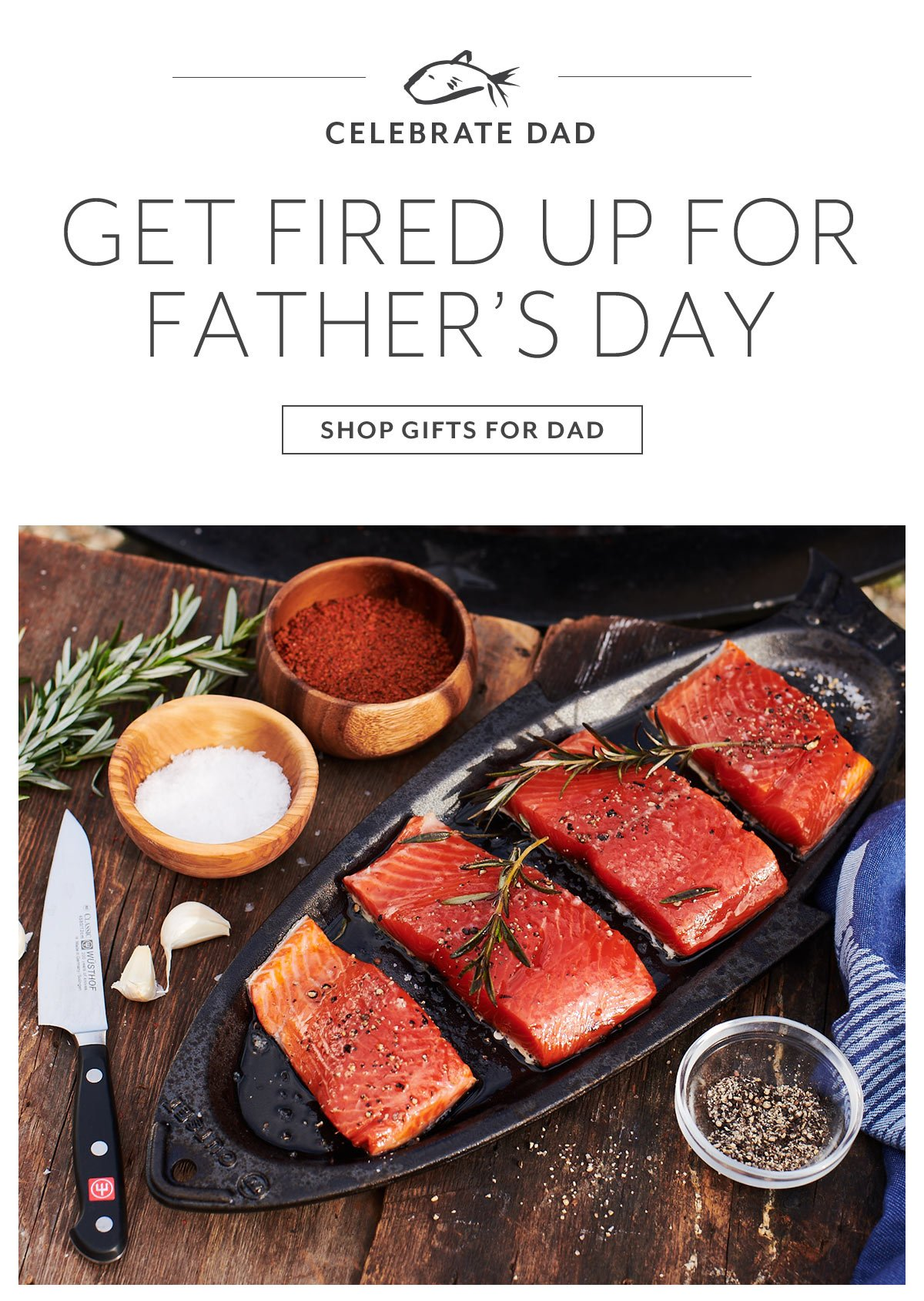 Get Fired Up for Father's Day