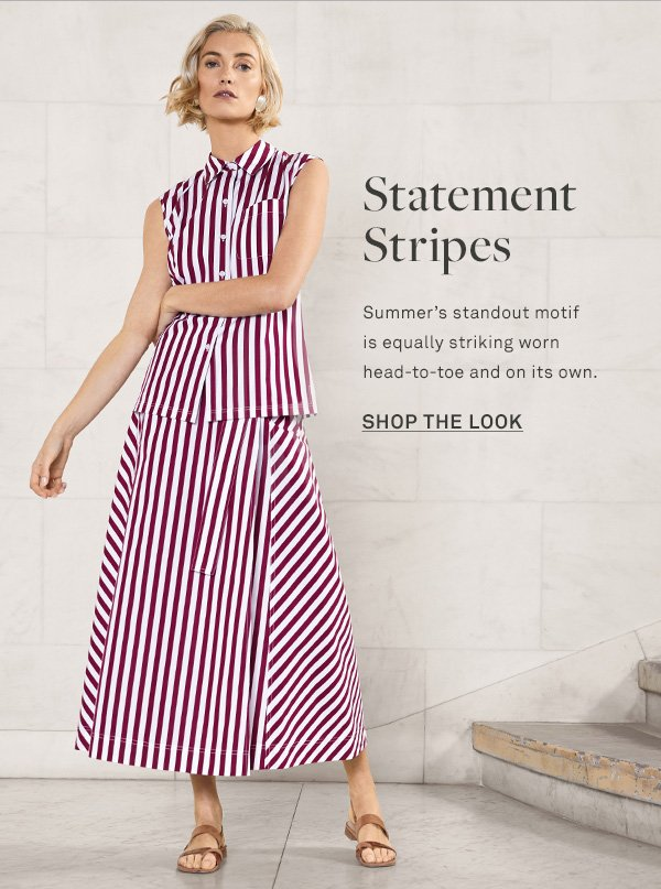 Statement Stripes - Summer's standout motif is equally striking worn head-to-toe and on its own. - [SHOP THE LOOK]