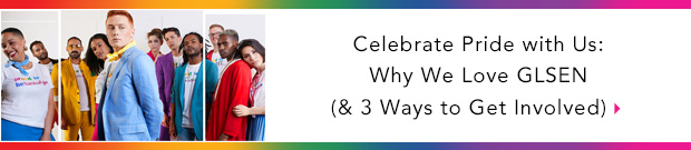 Celebrate Pride with Us: Why We Love GLSEN (& 3 Ways to Get Involved)