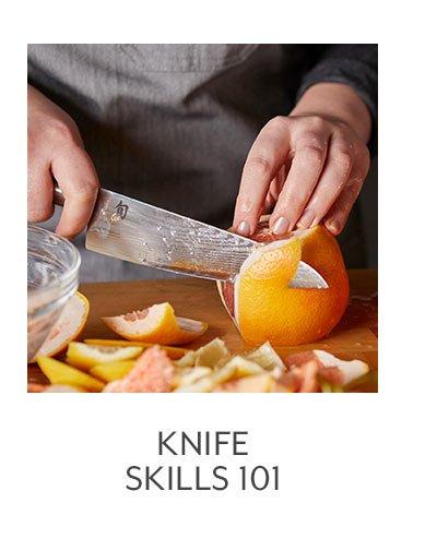 Class: Knife Skills 101