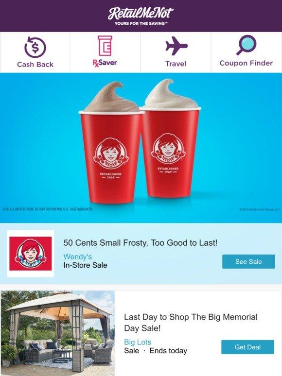Retailmenot Wendy S Big Lots Burger King Frontier Airlines