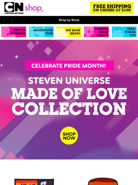 Cartoon Network Shop: Celebrate Pride Month with our Made of