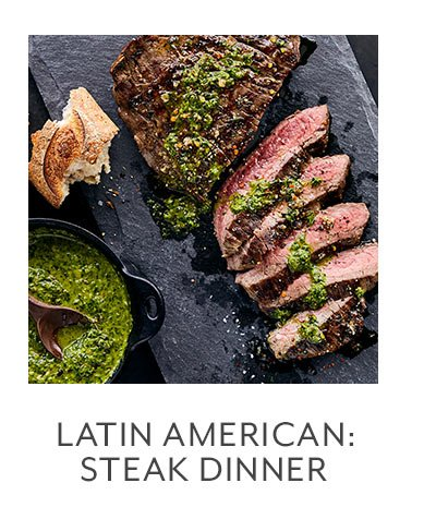 Class: Latin American Kitchen • Steak Dinner
