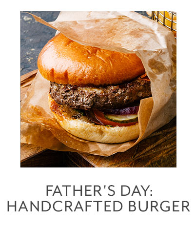 Class: Father's Day Celebration: Handcrafted Burgers