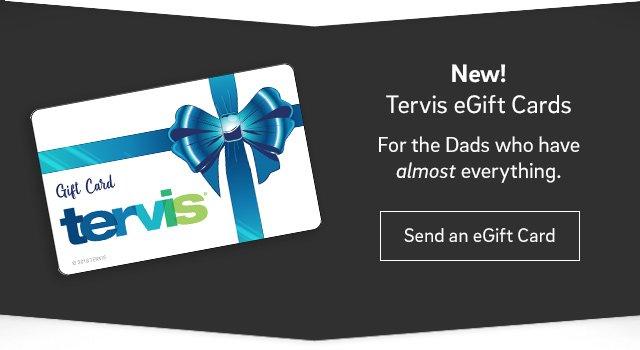 9ea6a9ca298 New Tervis eGift Cards - Click to send an eGift Card