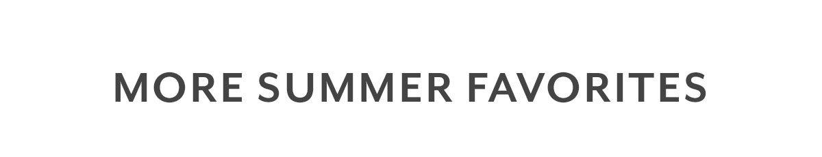 More Summer Favorites