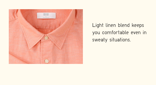BODY2 FUNCTION - LIGHT LINEN BLEND KEEPS YOU COMFORTABLE EVEN IN SWEATY SITUATIONS.