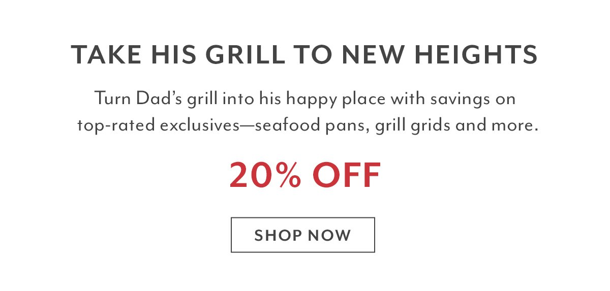 Gift of the Day • 20% Off Grilling Favorites