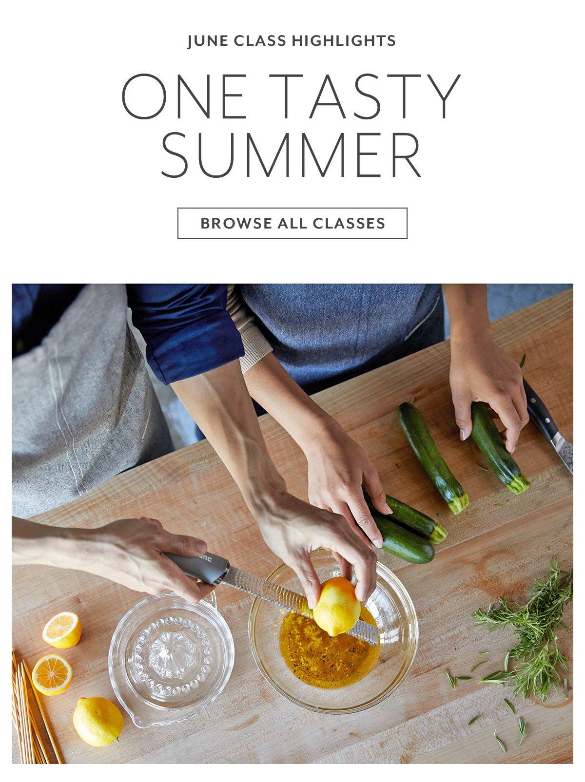One Tasty Summer • June Class Highlights