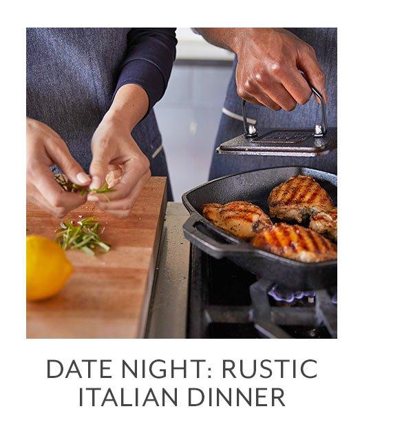 Class: Date Night • Rustic Italian Dinner