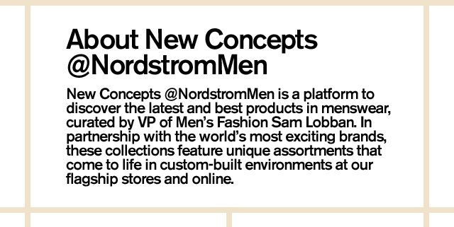 About New Concepts @NordstromMen