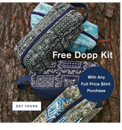 Free Dopp Kit . Get Yours