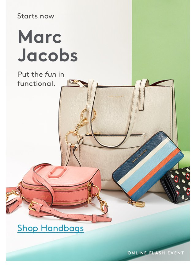 Starts now | Marc Jacobs | Put the fun in functional. | Shop Handbags | Online Flash Event