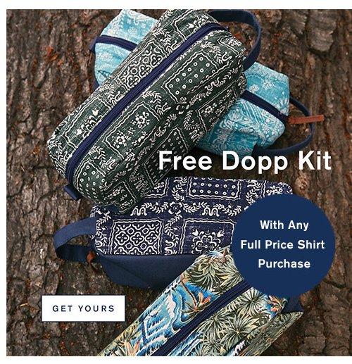 Free Dopp Kit . Get Yours